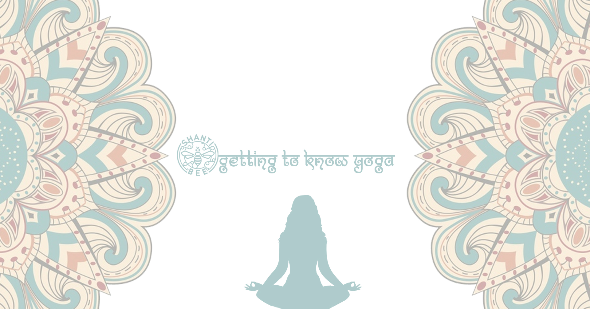 Getting To Know Yoga