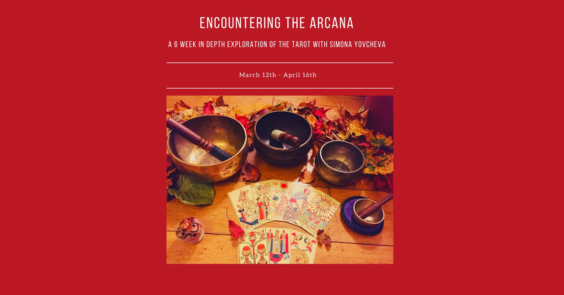 Encountering The Arcana