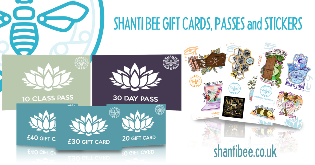 Shanti Bee Passes, Gift Cards & Stickers